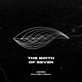 AWEEK – The Birth Of Seven