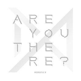 MONSTA X – ARE YOU THERE?