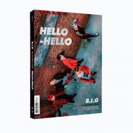 B.I.G – HELLO HELLO