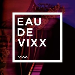 VIXX – EAU DE VIXX