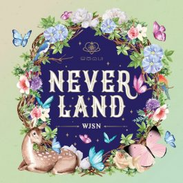 WJSN (Cosmic Girls) – Neverland