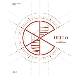 CIX – HELLO Chapter Ø. Hello, Strange Dream