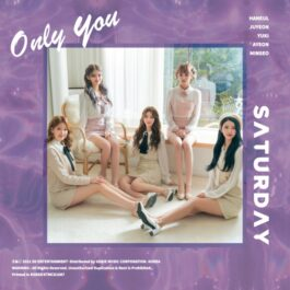 [PREORDER] SATURDAY – Only You
