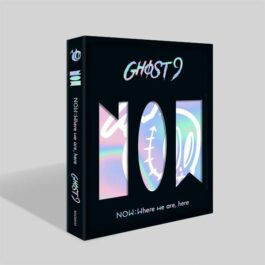 GHOST9 – NOW: Where we are, here