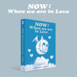 GHOST9 – NOW: When we are in Love