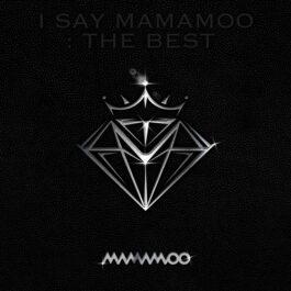 Mamamoo – I SAY MAMAMOO: THE BEST